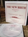 New Birth CD set, 3 hours of wonderful teaching